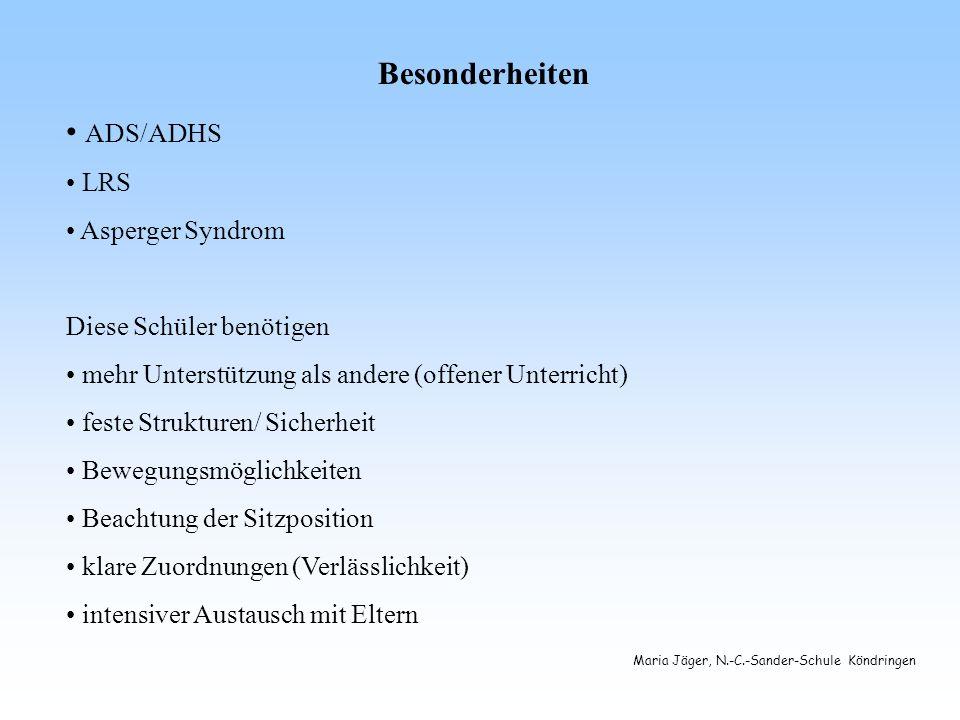 Besonderheiten ADS/ADHS LRS Asperger Syndrom Diese Schüler benötigen