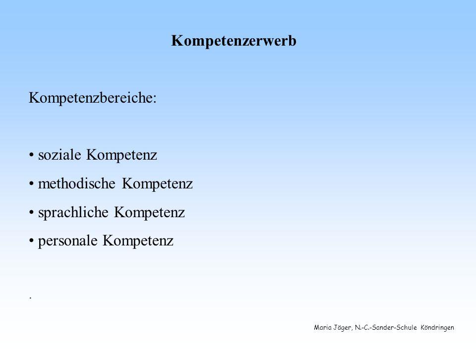 methodische Kompetenz sprachliche Kompetenz personale Kompetenz