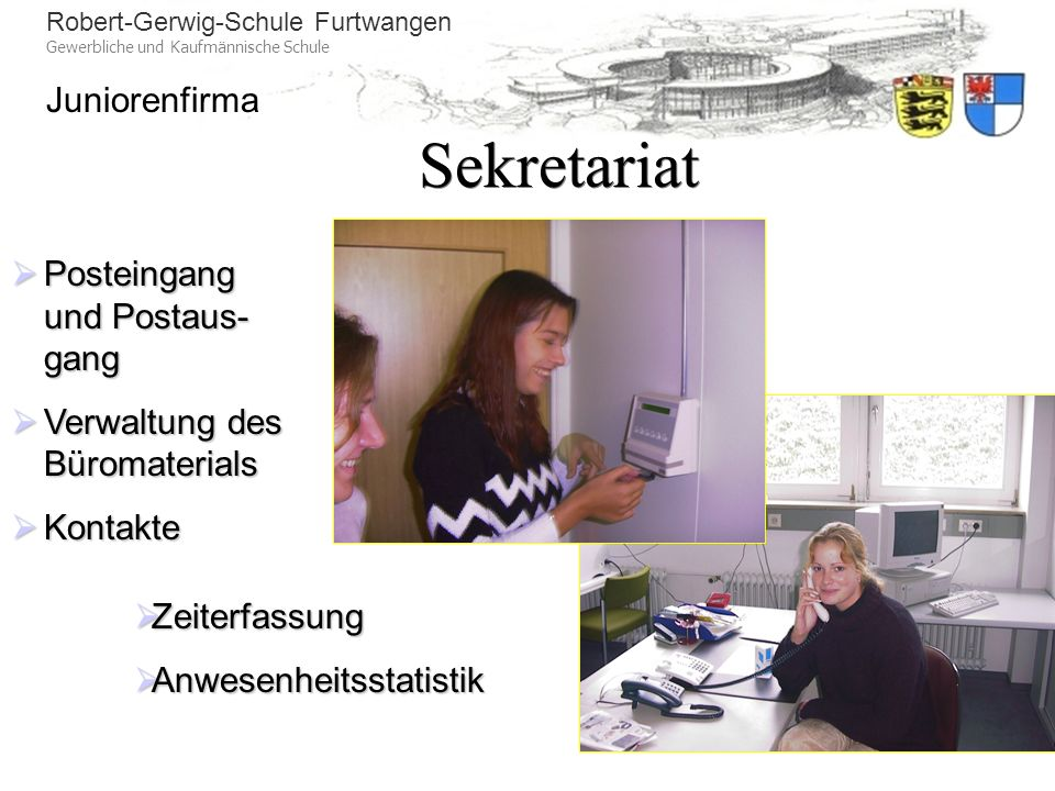 Sekretariat Posteingang und Postaus-gang Verwaltung des Büromaterials