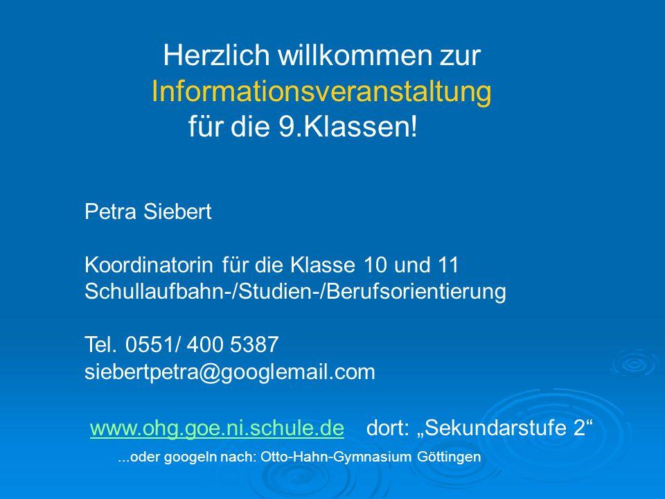 Herzlich willkommen zur Informationsveranstaltung für die 9.Klassen!