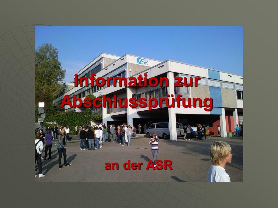Information zur Abschlussprüfung an der ASR