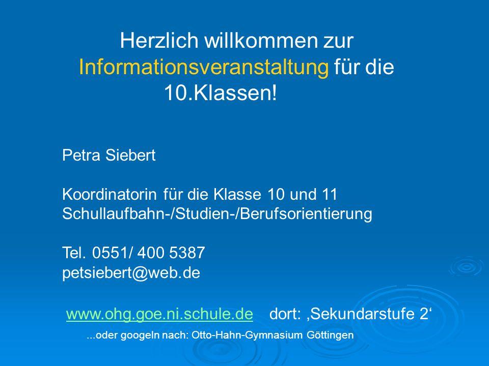 Herzlich willkommen zur Informationsveranstaltung für die 10.Klassen!