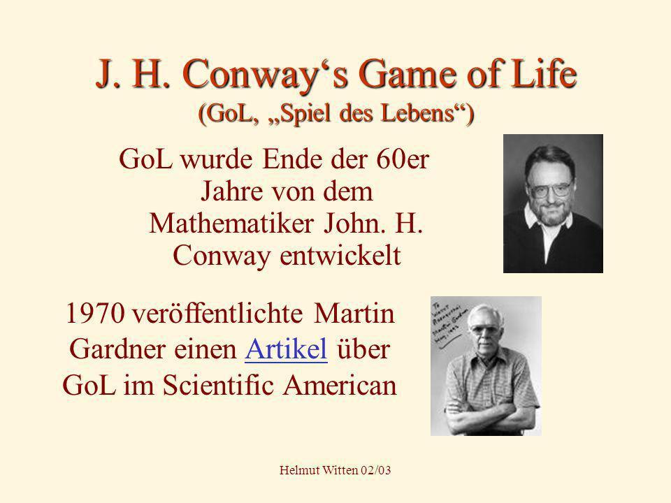 "J. H. Conway's Game of Life (GoL, ""Spiel des Lebens )"