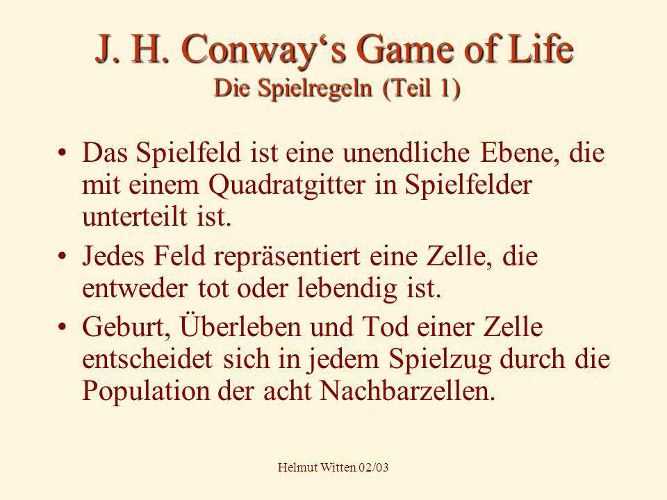 J. H. Conway's Game of Life Die Spielregeln (Teil 1)