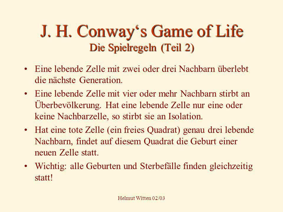 J. H. Conway's Game of Life Die Spielregeln (Teil 2)