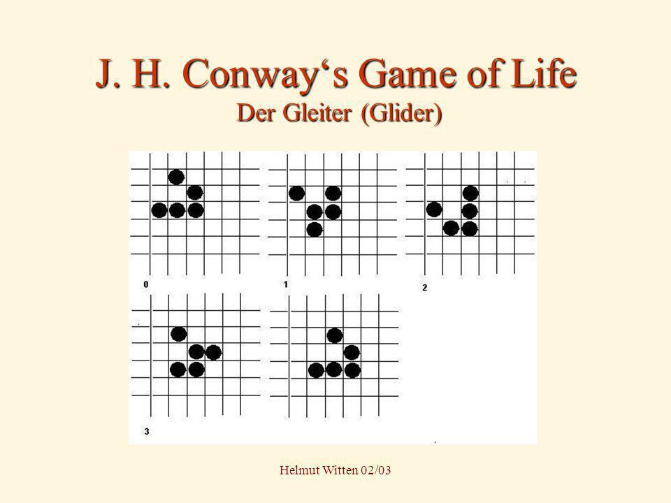 J. H. Conway's Game of Life Der Gleiter (Glider)