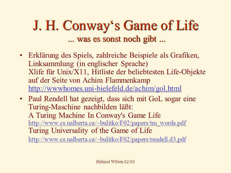J. H. Conway's Game of Life ... was es sonst noch gibt ...