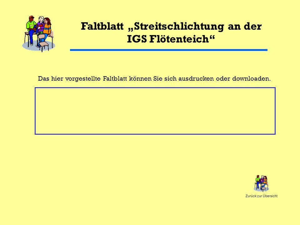 """Faltblatt """"Streitschlichtung an der IGS Flötenteich"""