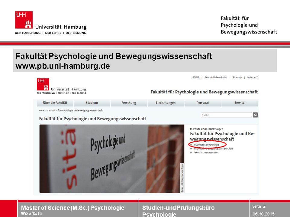Fakultät Psychologie und Bewegungswissenschaft www.pb.uni-hamburg.de
