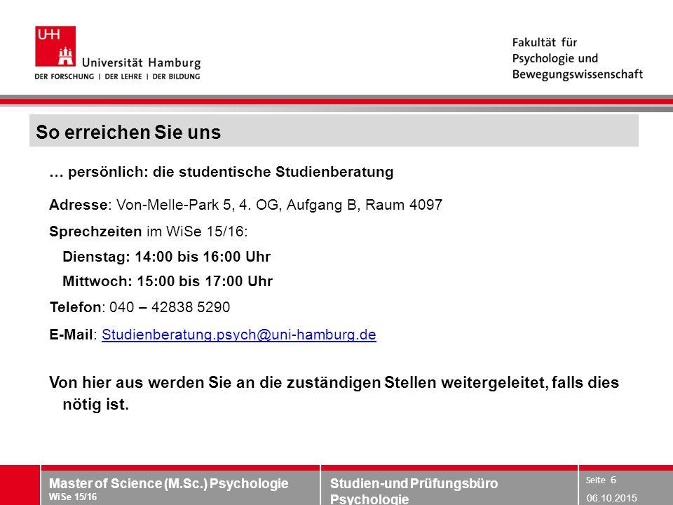 So erreichen Sie uns … persönlich: die studentische Studienberatung. Adresse: Von-Melle-Park 5, 4. OG, Aufgang B, Raum 4097.