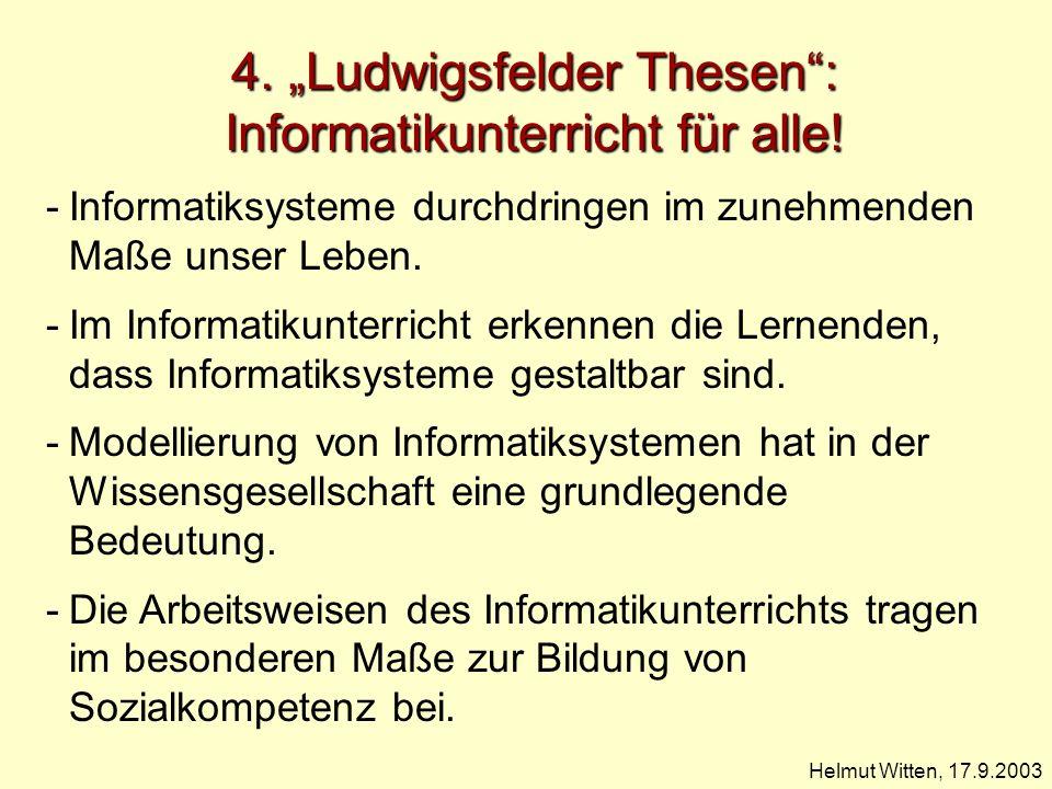 """4. """"Ludwigsfelder Thesen : Informatikunterricht für alle!"""