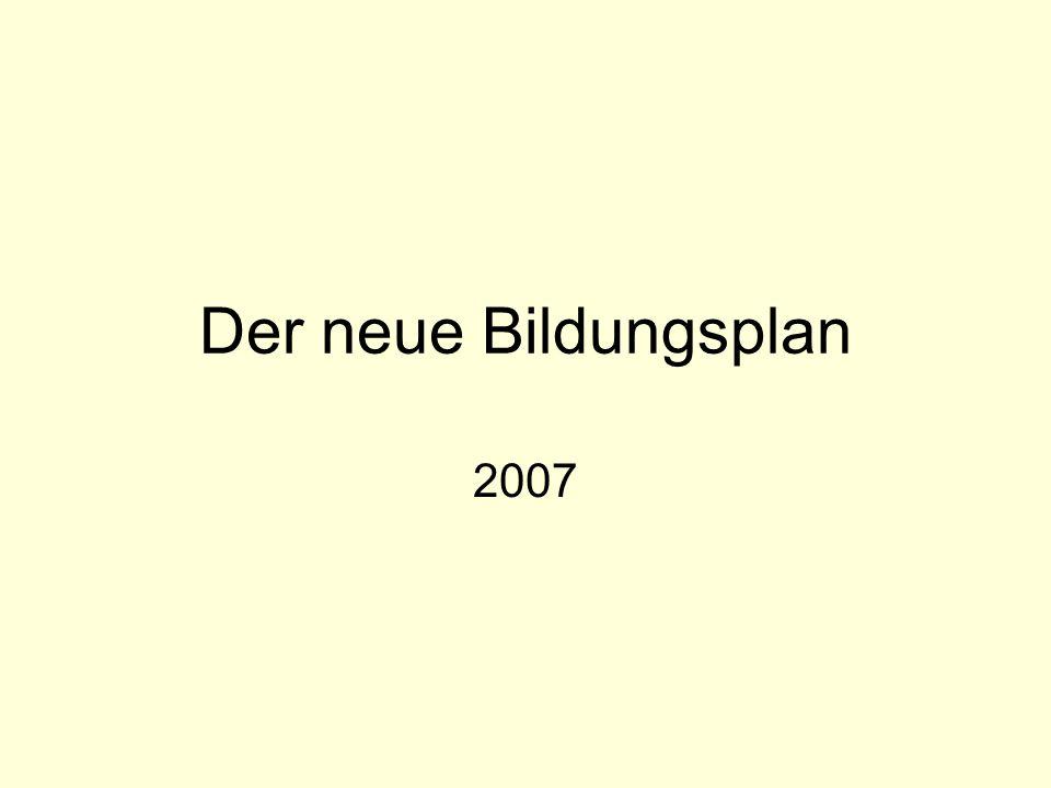 Der neue Bildungsplan 2007