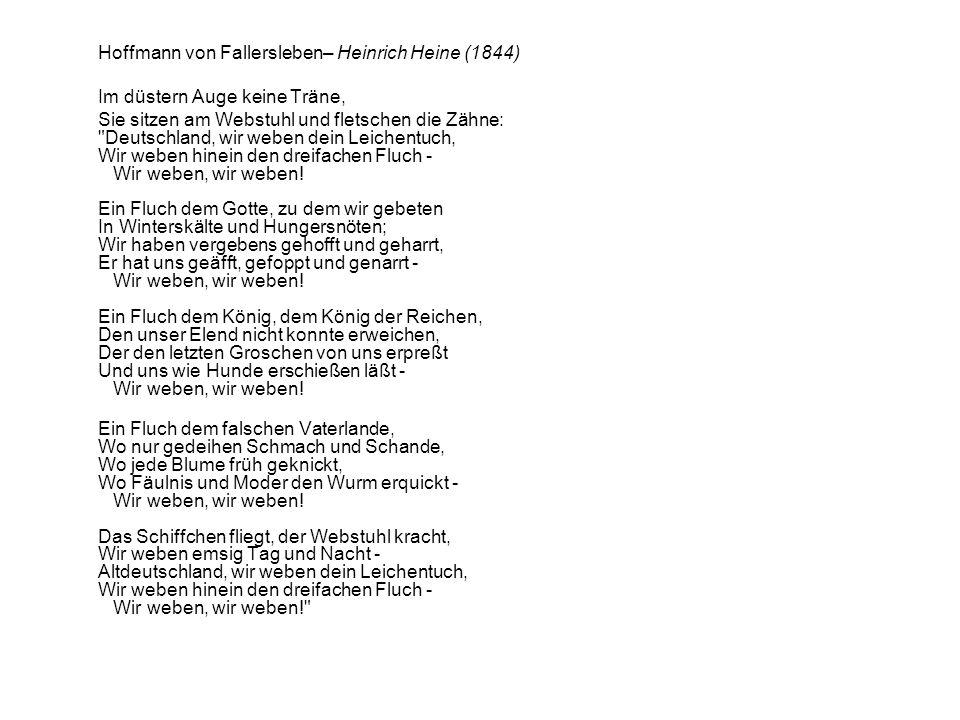 Hoffmann von Fallersleben– Heinrich Heine (1844)
