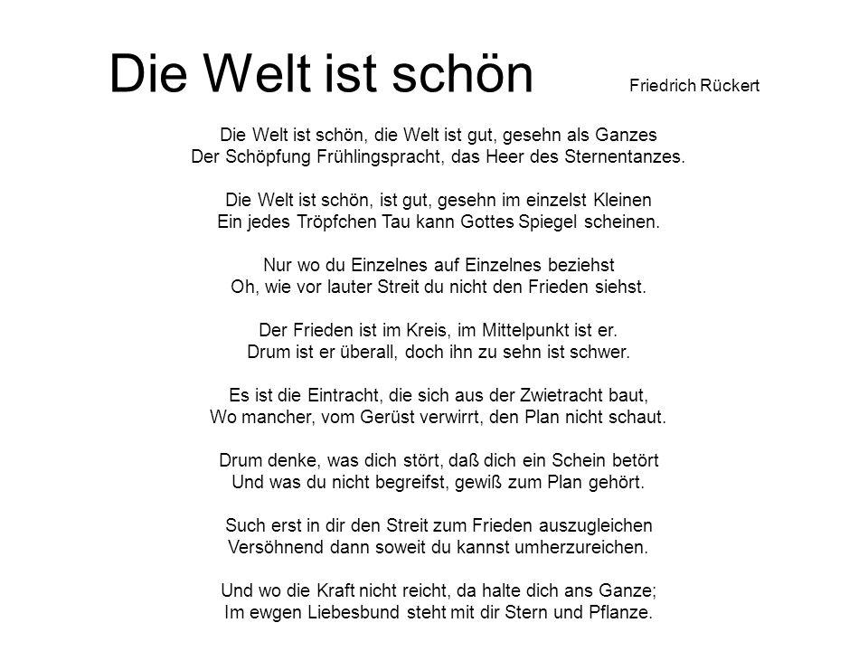 Die Welt ist schön Friedrich Rückert
