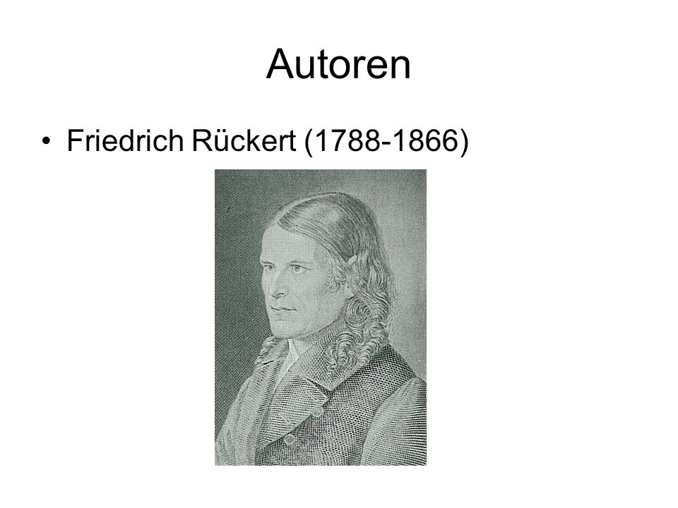 Autoren Friedrich Rückert (1788-1866)