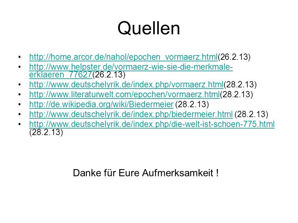 Quellen http://home.arcor.de/nahol/epochen_vormaerz.html(26.2.13)