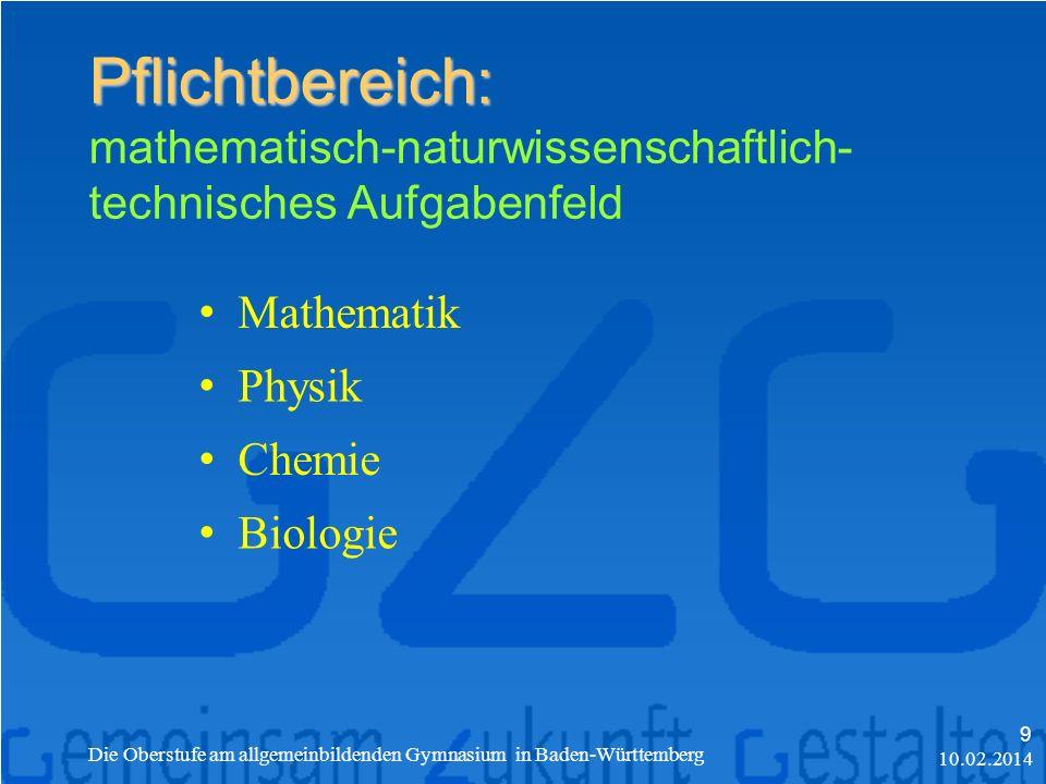 Pflichtbereich: mathematisch-naturwissenschaftlich-technisches Aufgabenfeld