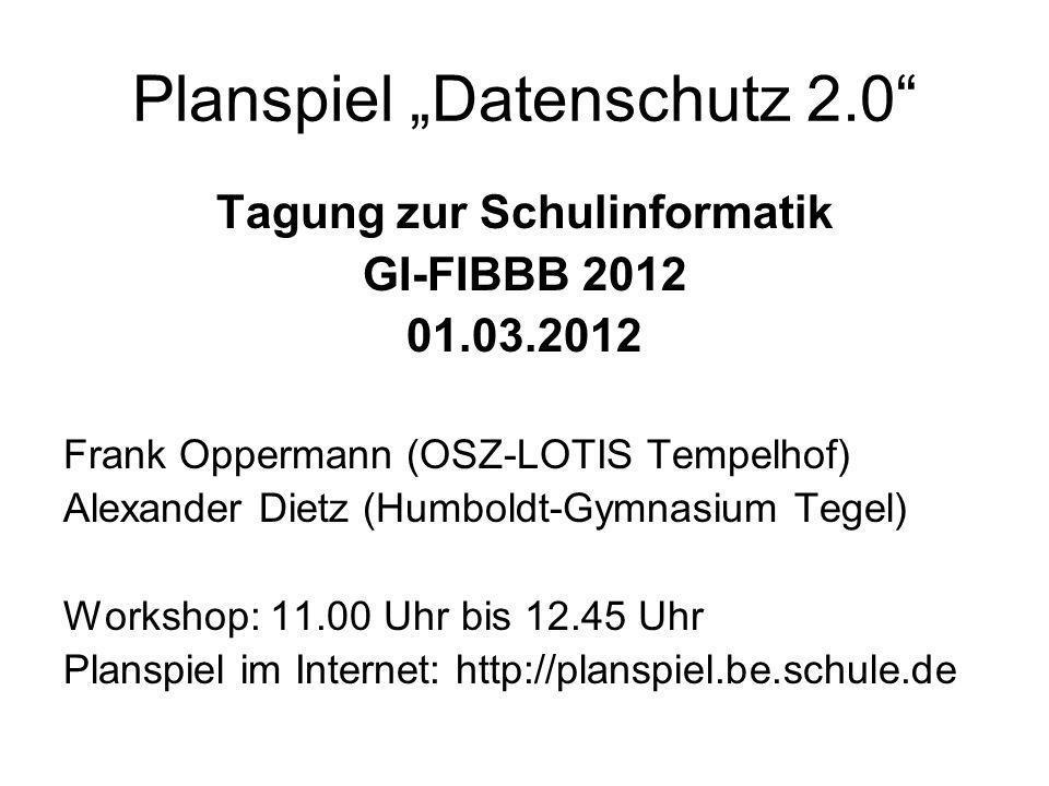 """Planspiel """"Datenschutz 2.0"""