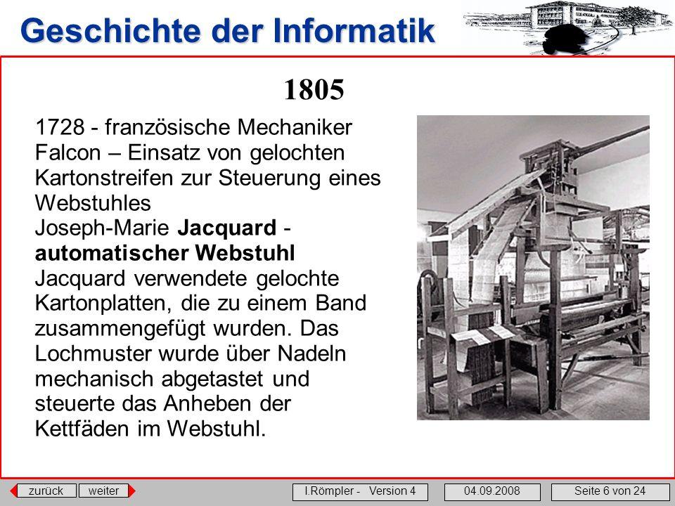 1805 1728 - französische Mechaniker Falcon – Einsatz von gelochten Kartonstreifen zur Steuerung eines Webstuhles.