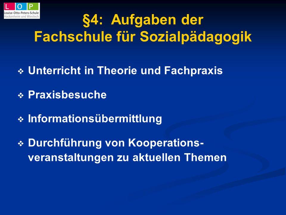 §4: Aufgaben der Fachschule für Sozialpädagogik