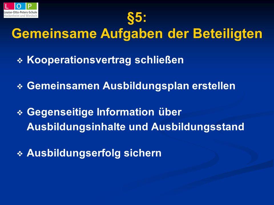 §5: Gemeinsame Aufgaben der Beteiligten