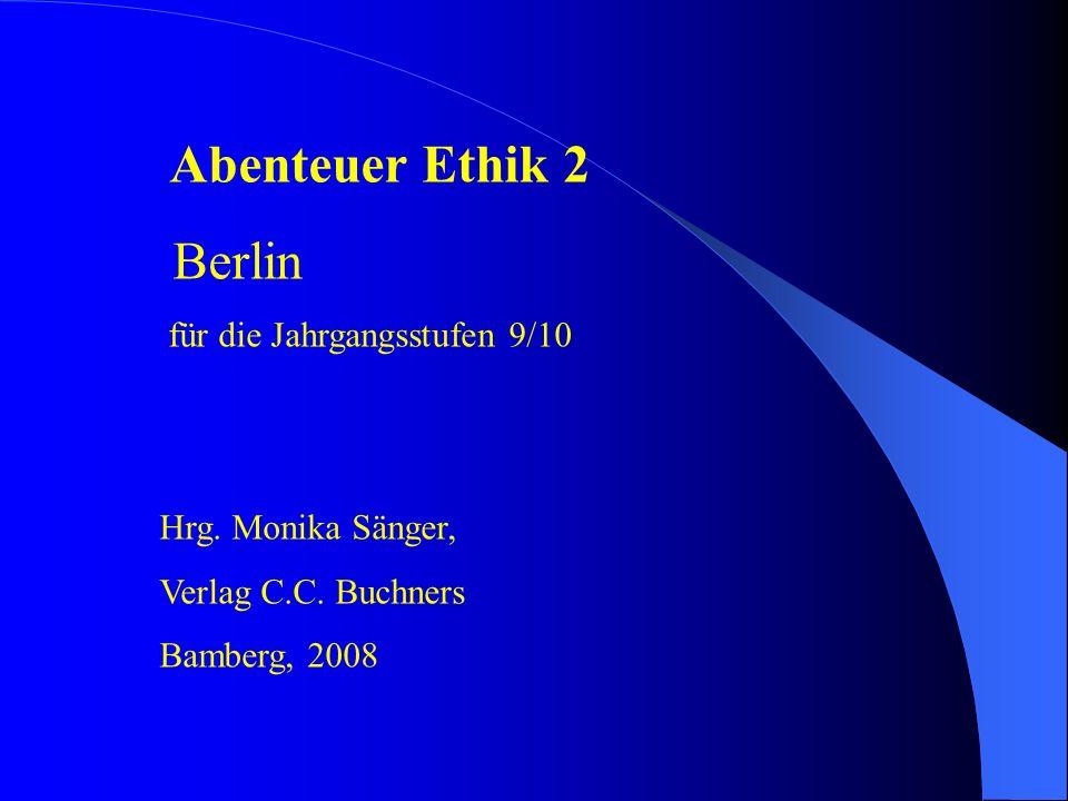 Abenteuer Ethik 2 Berlin für die Jahrgangsstufen 9/10