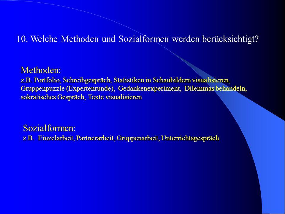 10. Welche Methoden und Sozialformen werden berücksichtigt