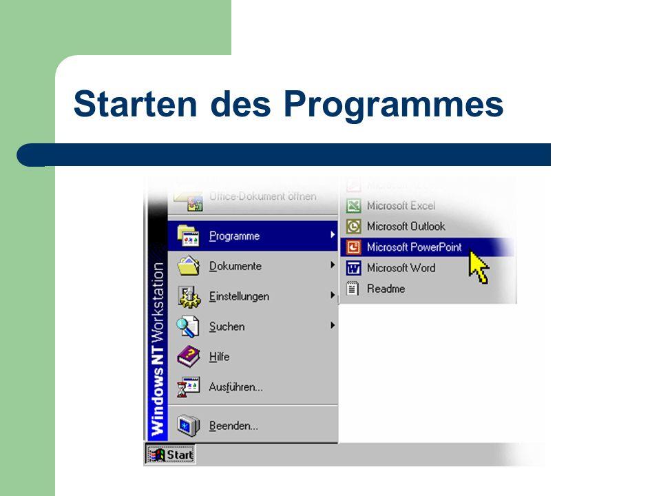 Starten des Programmes