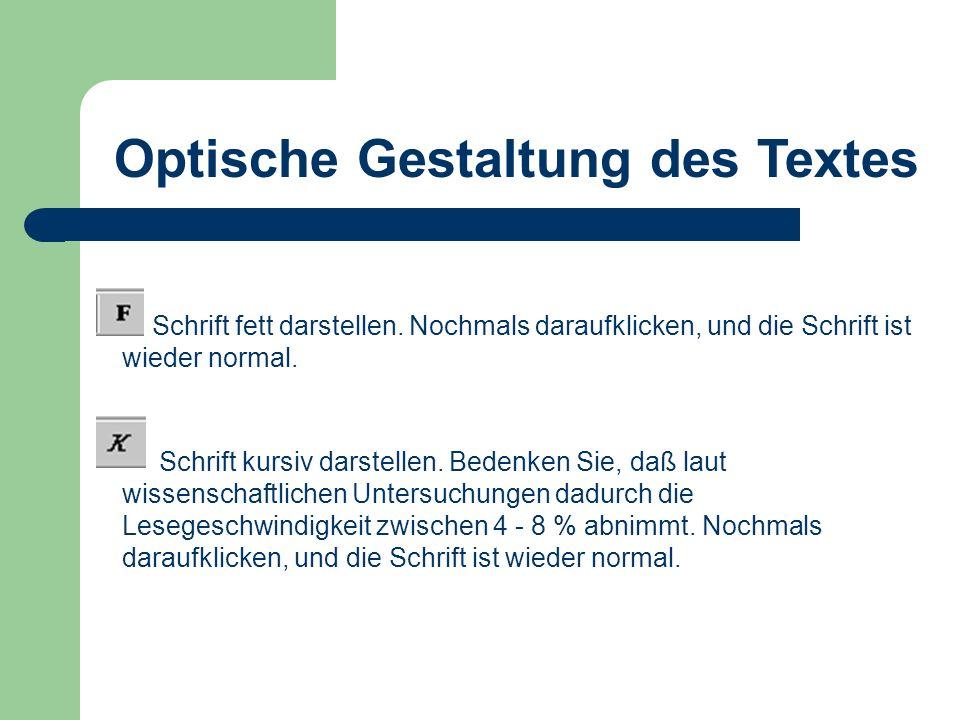Optische Gestaltung des Textes