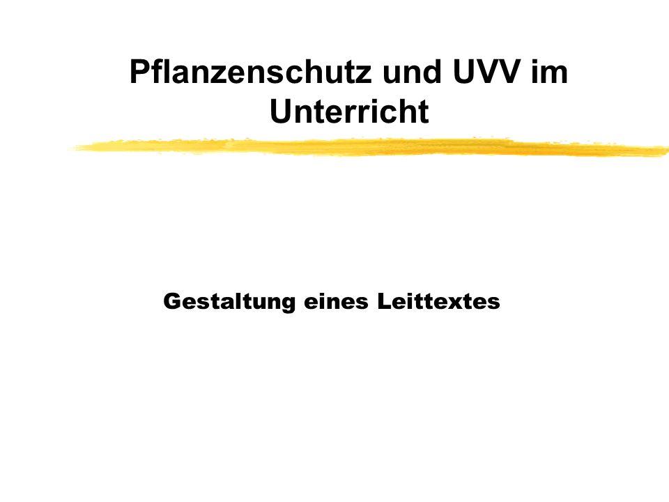 Pflanzenschutz und UVV im Unterricht
