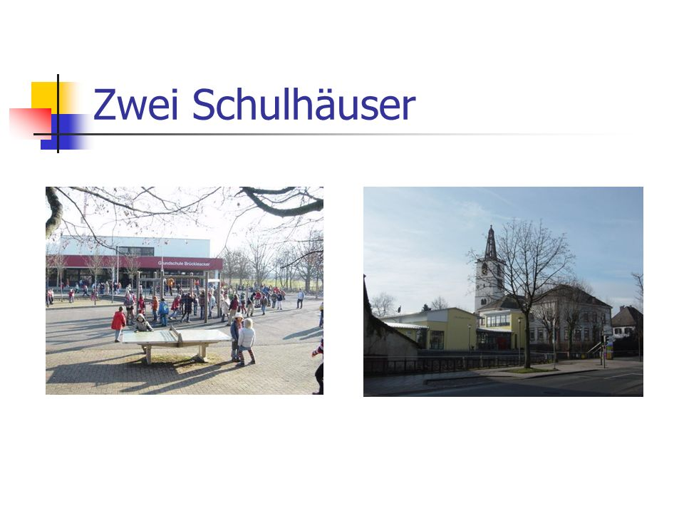 Zwei Schulhäuser