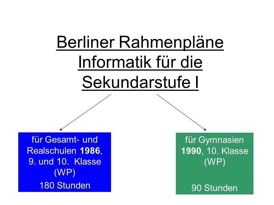 Berliner Rahmenpläne Informatik für die Sekundarstufe I