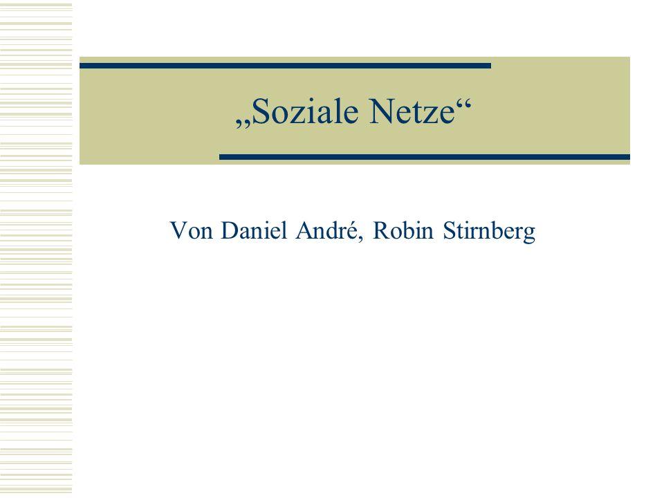 Von Daniel André, Robin Stirnberg