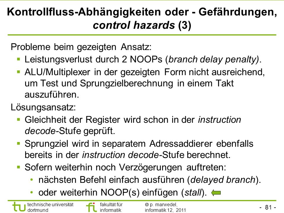 Kontrollfluss-Abhängigkeiten oder - Gefährdungen, control hazards (3)