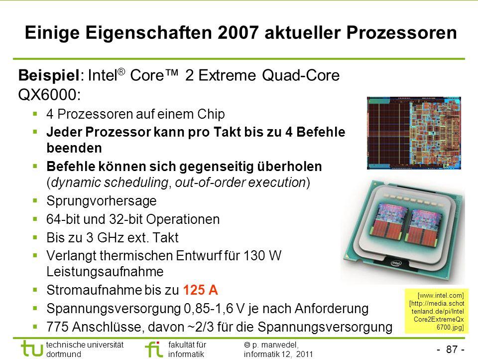 Einige Eigenschaften 2007 aktueller Prozessoren