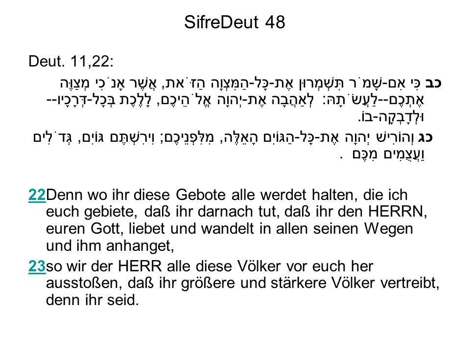 SifreDeut 48 Deut. 11,22: