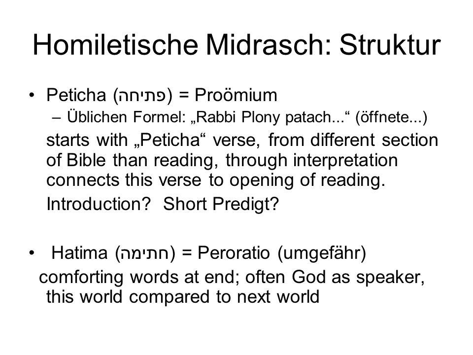 Homiletische Midrasch: Struktur