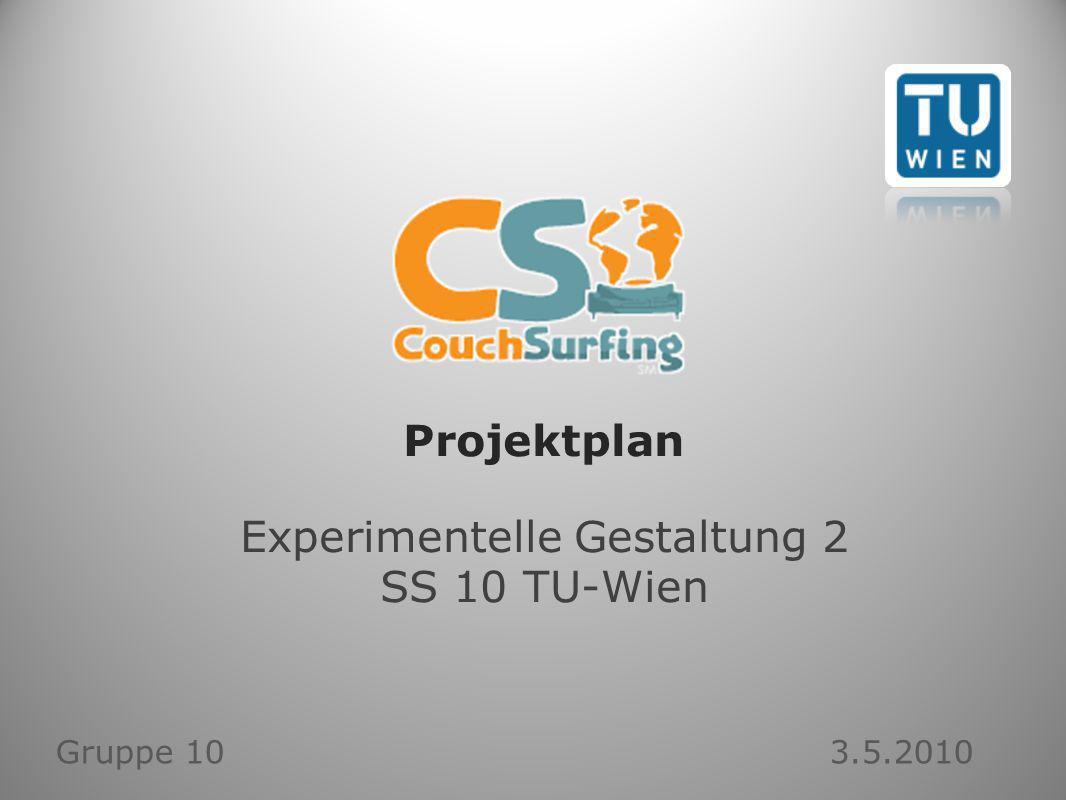 Projektplan Experimentelle Gestaltung 2 SS 10 TU-Wien