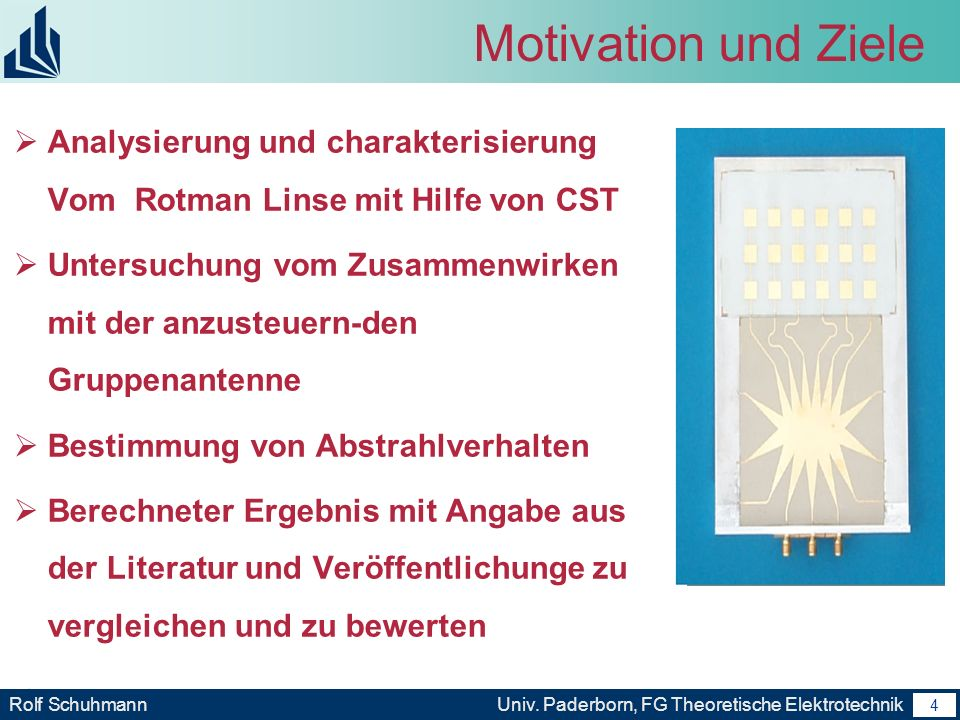 Motivation und Ziele Analysierung und charakterisierung Vom Rotman Linse mit Hilfe von CST.