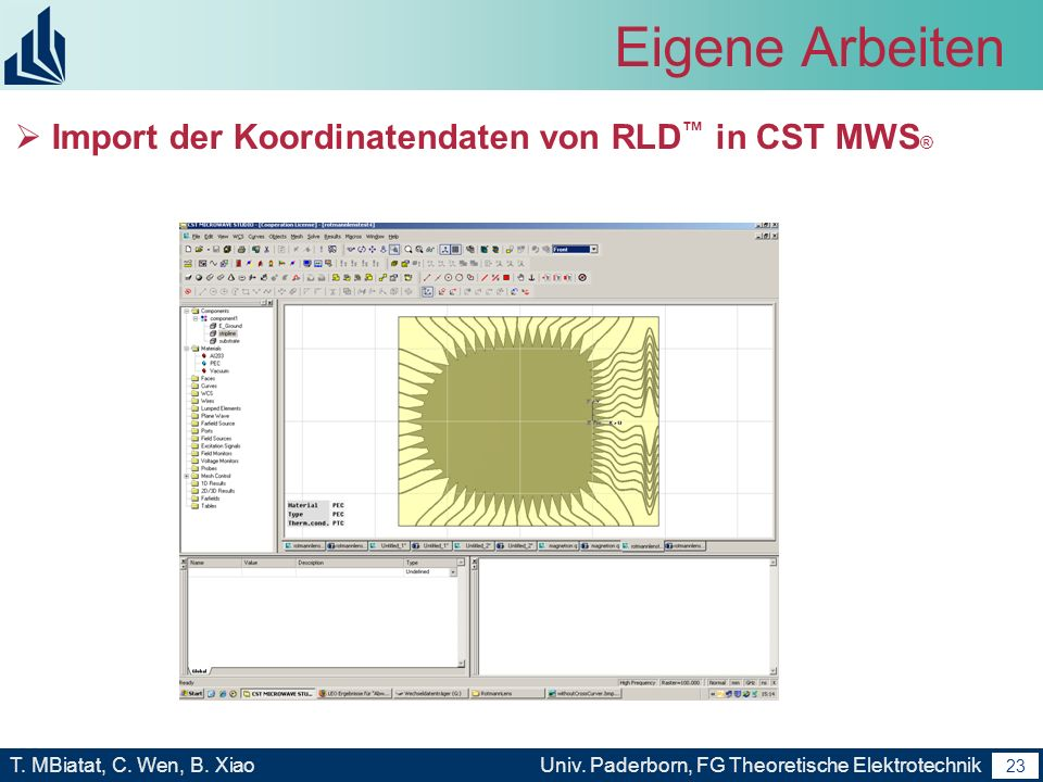 Eigene Arbeiten Import der Koordinatendaten von RLD™ in CST MWS®