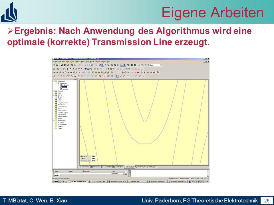 Eigene ArbeitenErgebnis: Nach Anwendung des Algorithmus wird eine optimale (korrekte) Transmission Line erzeugt.