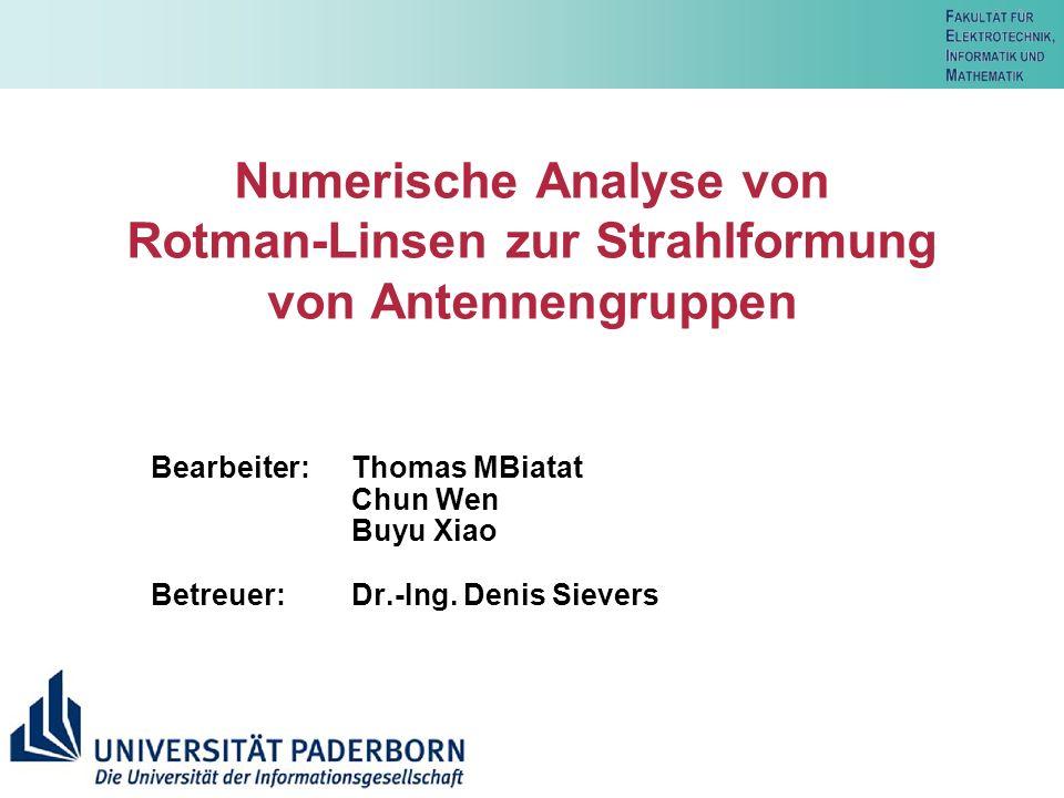 Numerische Analyse von Rotman-Linsen zur Strahlformung von Antennengruppen