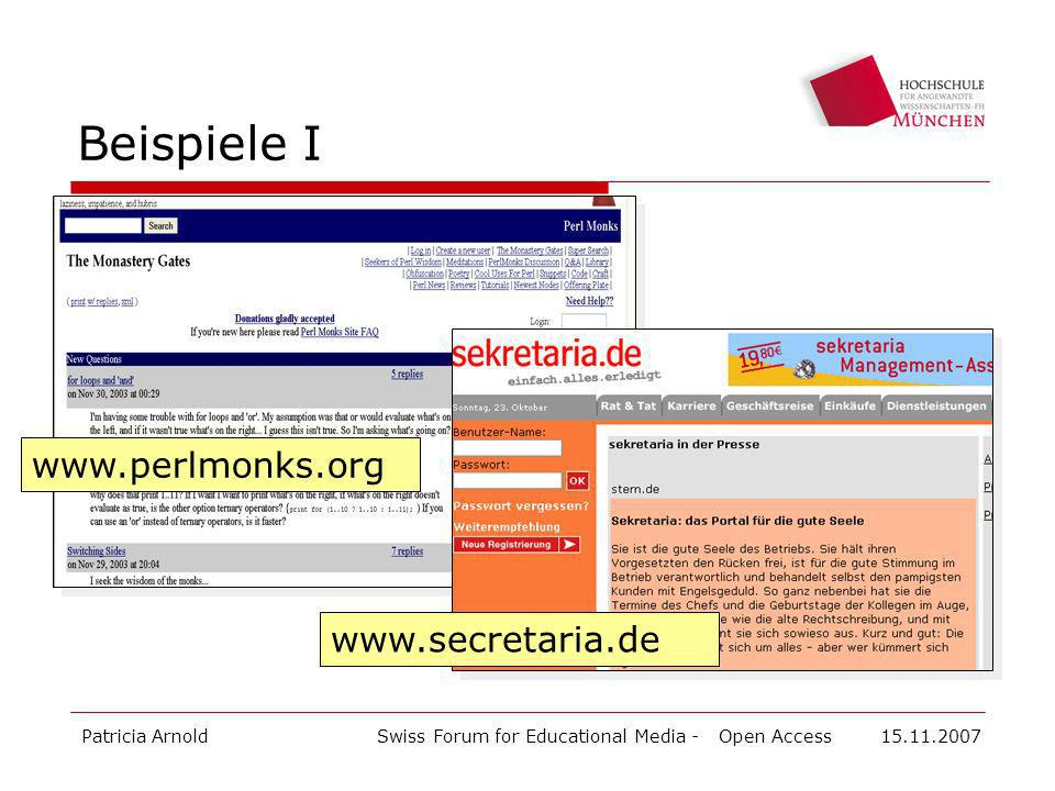 Beispiele I www.perlmonks.org www.secretaria.de