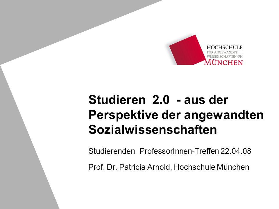 Studieren 2.0 - aus der Perspektive der angewandten Sozialwissenschaften