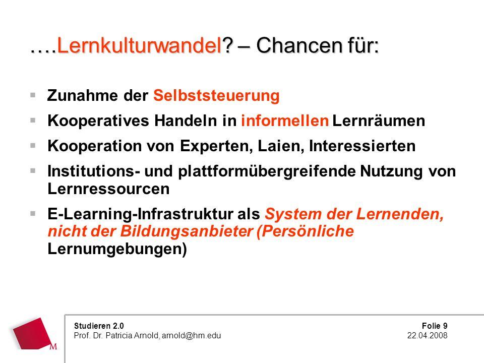 ….Lernkulturwandel – Chancen für: