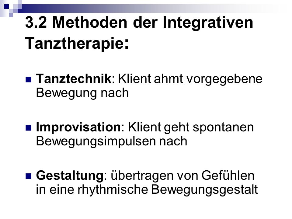 3.2 Methoden der Integrativen Tanztherapie: