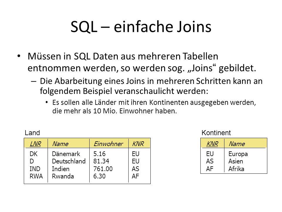 """SQL – einfache Joins Müssen in SQL Daten aus mehreren Tabellen entnommen werden, so werden sog. """"Joins gebildet."""