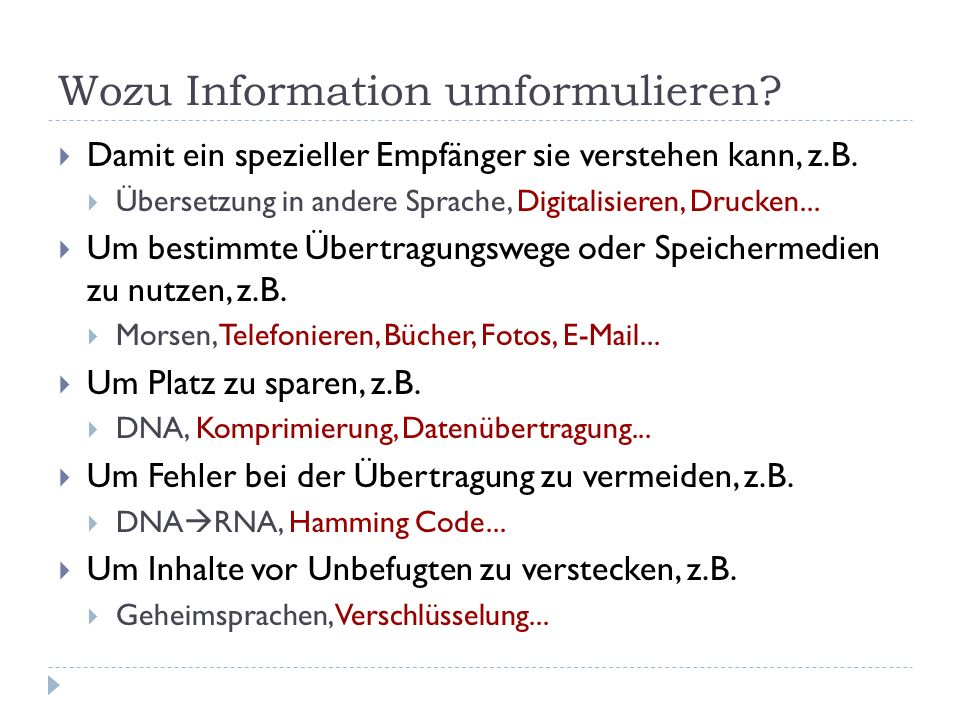 Wozu Information umformulieren