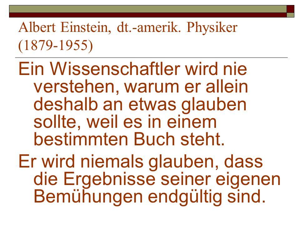 Albert Einstein, dt.-amerik. Physiker (1879-1955)