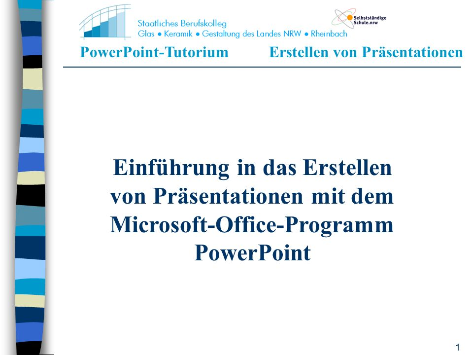 Einführung in das Erstellen von Präsentationen mit dem Microsoft-Office-Programm PowerPoint